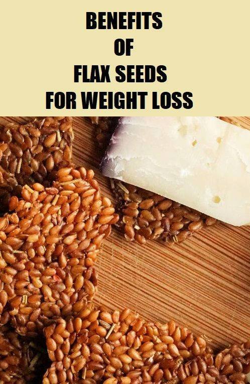 Benefits Of Flaxseed For Weight Loss And How To Use It B H