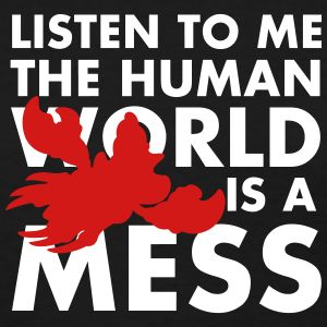 Human World #movie #disney #quote #funny #shirt #tshirt #tshirts #princess #mermaid #nemo #tangled #lionking #starwars