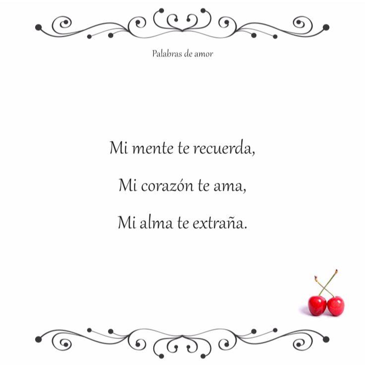 Mi mente te recuerda, Mi corazón te ama, Mi alma te extraña. #separados #amo