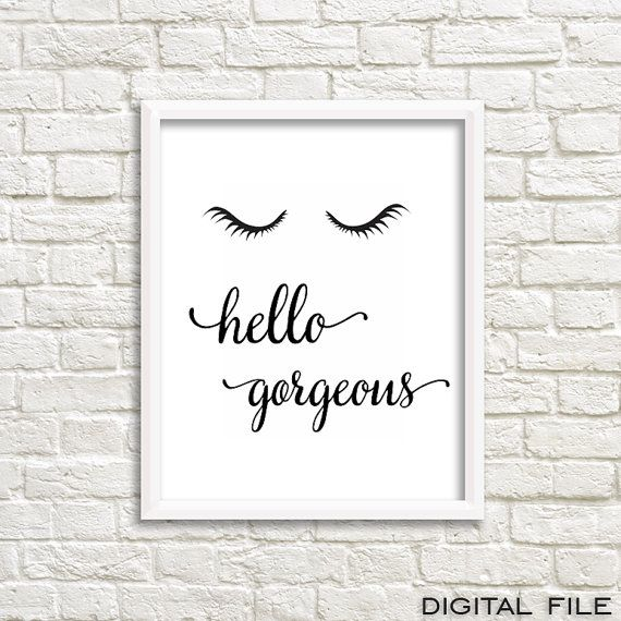 This Hello Gorgeous print is modern glamour art for every girl room. It is perfect girly print and lovely girly art. This makeup print is the ultimate