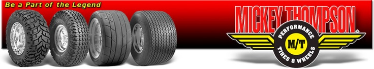 Get a full collection of Mickey thompson tires,and experience.