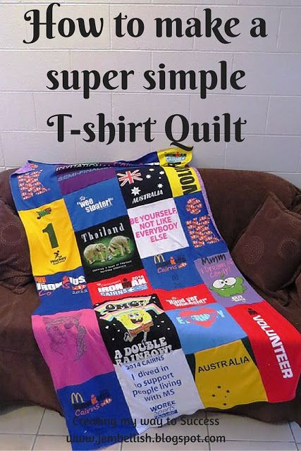 Creating my way to Success: How to make a super simple T-shirt Quilt - photos and written tutorial, plus a video tutorial too for upcycling those old t-shirts into an awesome quilt