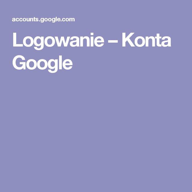 Logowanie – Konta Google