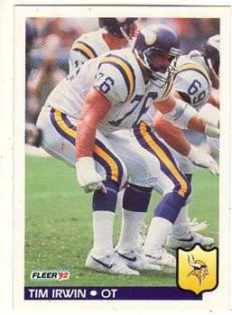 #17 Tim Irwin  1992 Fleer #245 career similar to Brad Hopkins, Dave Lutz, Wayne Gandy, Ernie McMillan, Mike W. Wilson, Tom Rafferty, Ken Lanier, Keith Van Horne