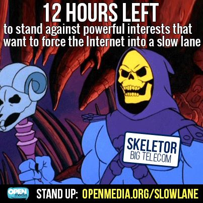 He-Men and She-Ras: you have 12 hours to save the Internet from Skeletor's devious Internet slow lane plan! By the power of Grayskull go to OpenMedia.org/SlowLane now!