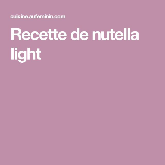 Recette de nutella light