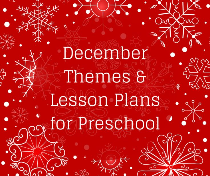 Science Facts Christmas: December Preschool Themes: A Collection Of Articles About