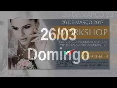 Workshop de Noivas e Debutantes - Spazio Sinelli - Mauá SP