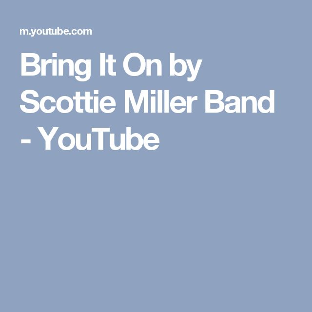 Bring It On by Scottie Miller Band - YouTube