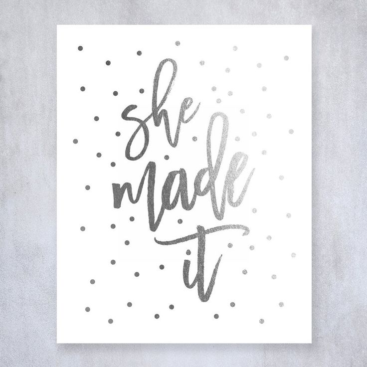 She Made It Silver Foil Decor Wall Art Print Work Inspirational Motivational Graduation Quote Metallic Poster 8 inches x 10 inches A37. Digibuddha(TM) real foil art prints are made by hand in our small shop just outside of Philadelphia. • Made with gorgeous luxe silver foil and premium pure white matte card stock. • Prints arrive unmatted, ready to be placed in your favorite frame. • Original design: all Digibuddha(TM) paper goods are exclusively created in-house by our design team…