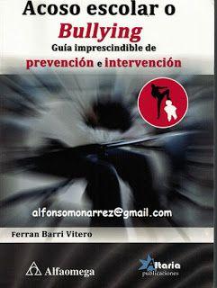 LIBROS: ACOSO ESCOLAR BULLYING GUÍA IMPRESCINDIBLE DE PREV...