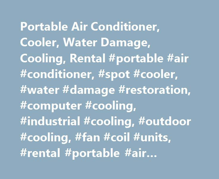 Portable Air Conditioner, Cooler, Water Damage, Cooling, Rental #portable #air #conditioner, #spot #cooler, #water #damage #restoration, #computer #cooling, #industrial #cooling, #outdoor #cooling, #fan #coil #units, #rental #portable #air #conditioner http://michigan.remmont.com/portable-air-conditioner-cooler-water-damage-cooling-rental-portable-air-conditioner-spot-cooler-water-damage-restoration-computer-cooling-industrial-cooling-outdoor-cooling-f/  # New MovinCool Portable Heat Pump…