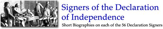 Signers of the Declaration of the Independence (short bio's on each of the 56 Declaration signers)