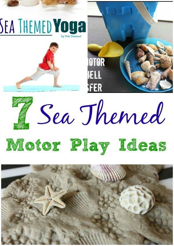 7 Sea Themed Motor Play Ideas