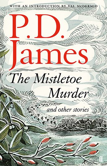 The Mistletoe Murder and Other Stories - P. D. James - 9780571331345 - Allen & Unwin - Australia