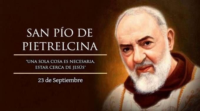 23 Septiembre. San Pío de Pietrelcina, patrono de los enfermos y sufrientes hospitalarios.