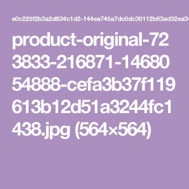 product-original-723833-216871-1468054888-cefa3b37f119613b12d51a3244fc1438.jpg (564×564)