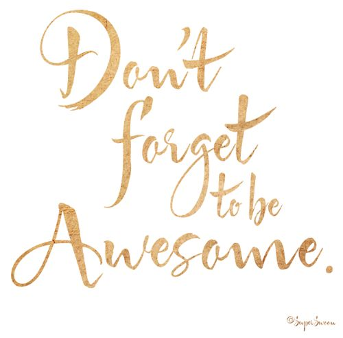 Dont forget to be awesome. #Daoin