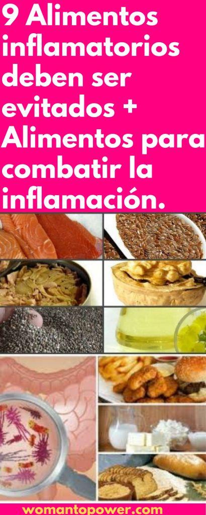 9 Alimentos inflamatorios deben ser evitados + Alimentos para combatir la inflamación.