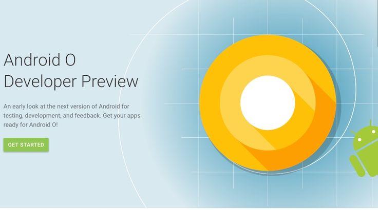 La nueva versión del sistema operativo creado por Google, Android O, se lanzó y aquí conocerás las novedades principales para los usuarios.