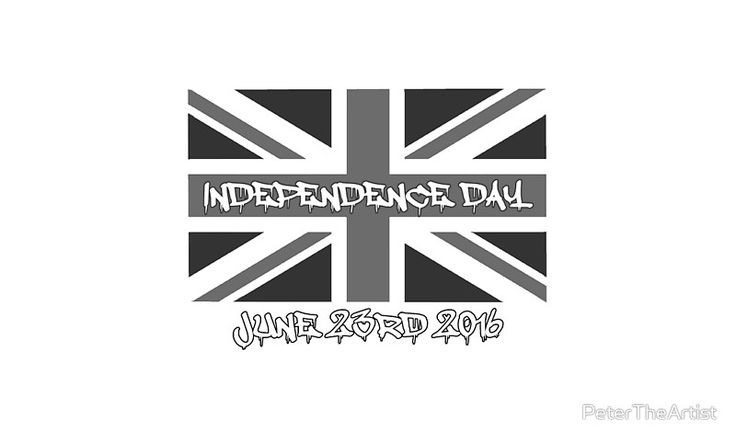 UK INDEPENDENCE DAY 2016 JUNE 23RD