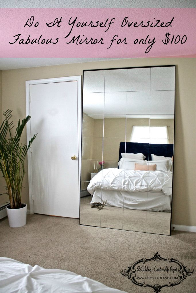 DIY oversized mirror > Ladies dream come true > look fabulous every damn day     www.nicoletoland.com