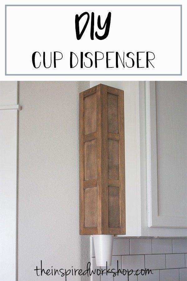 Diy Cup Dispenser Diy Cups Dispenser Diy Dispenser