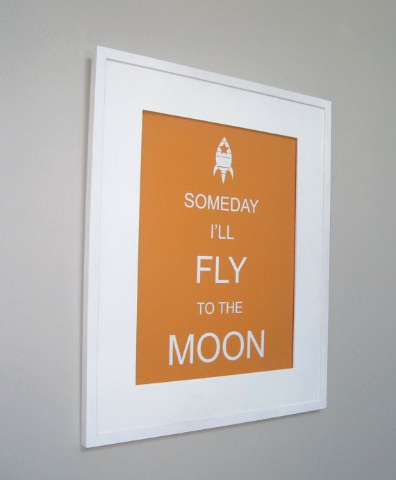 someday i'll fly to the moon