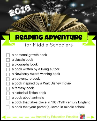 The 2016 Reading Adventure for Middle Schoolers - FREE Printable  To take advantage of this new year, Susan and I want you and your middle school students to join us on a great reading adventure. Every month, let your tween/teen choose one of the 12 different types of books, then work together find an appropriate title for them to read. Every month we'll be sharing our book selections and our subscribers will get cool tools to go along with the reading challenge.