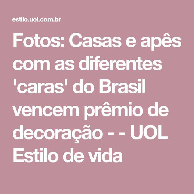 Fotos: Casas e apês com as diferentes 'caras' do Brasil vencem prêmio de decoração - - UOL Estilo de vida