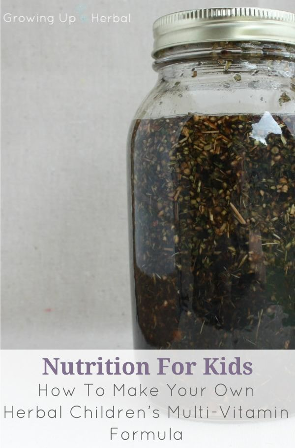 How To Make Your Own Herbal Children's Multi-Vitamin Formula | Learn to make an herbal multivitamin tincture to replace your child's daily supplement.