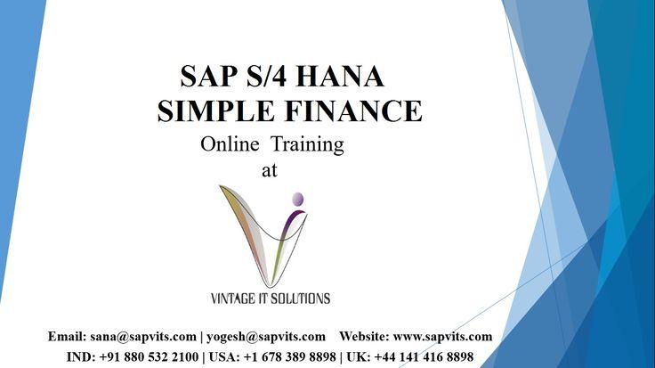SAPVITS offers SAP in finance course module, S4 HANA course fees, cloud finance, SAP S4 HANA enterprise management. Visit us for best SAP S4 HANA simple finance online courses training.