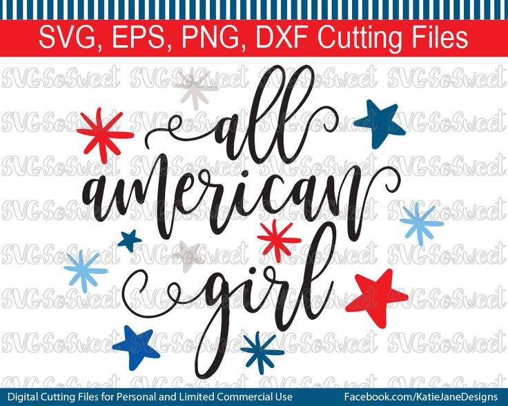Fourth of July svg, All American Girl, USA, America, First fourth of July, SVG, PNG, Eps, Dxf, Cutting Files by SVGSoSweet on Etsy