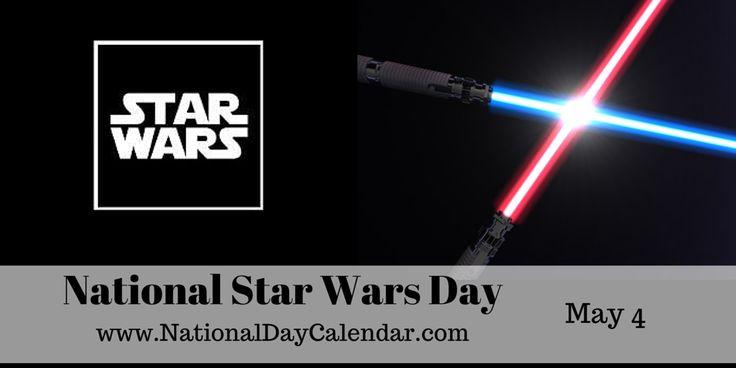 National Star Wars Day - May 4