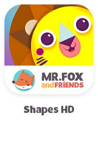 SHAPES Games for kids — Educational Apps for Toddlers on iOS & Android | Mr.Fox and friends