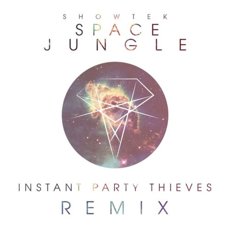 Showtek – Space Jungle (Instant Party! vs. Party Thieves Remix) [Free Download]
