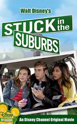 Atrapado en los suburbios Atrapado en los suburbios es una película original de Disney Channel, dirigida por Savage Steve Holland y protagonizada por Danielle Panabaker y Brenda Song. La película se estrenó el 16 de julio de 2004 en Estados Unidos y 9 de febrero de 2007 en Latinoamérica.