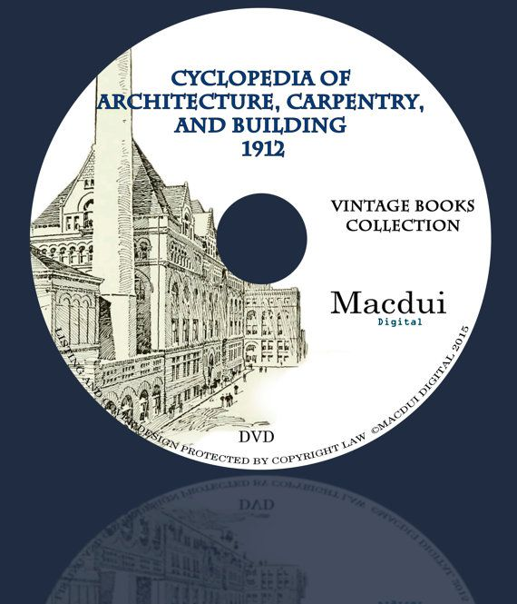 Cyclopedia of Architecture Carpentry and Building by MacduiDigital