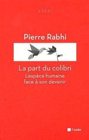 La part du colibi de Pierre Rahbi