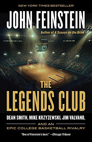 nice The Legends Club: Dean Smith, Mike Krzyzewski, Jim Valvano, and an Epic College Basketball Rivalry