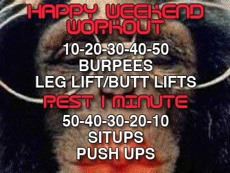 Happy Weekend Workout