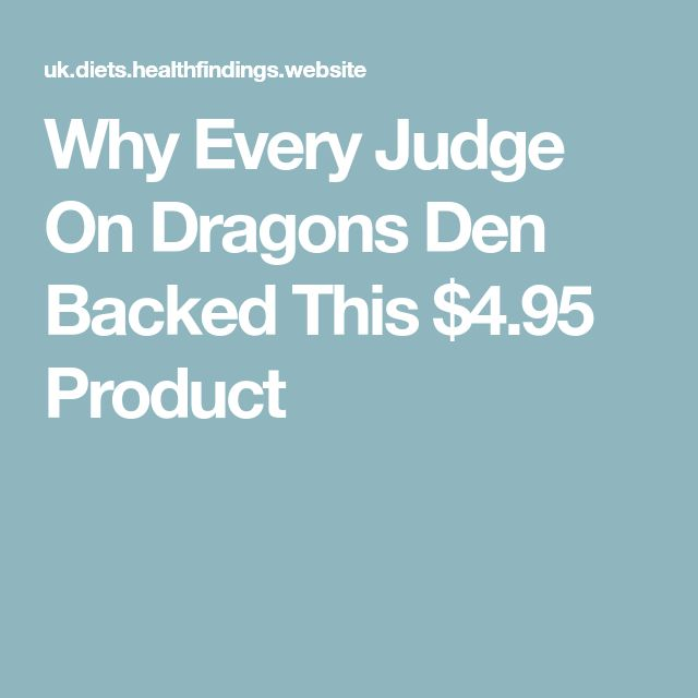 Why Every Judge On Dragons Den Backed This $4.95 Product