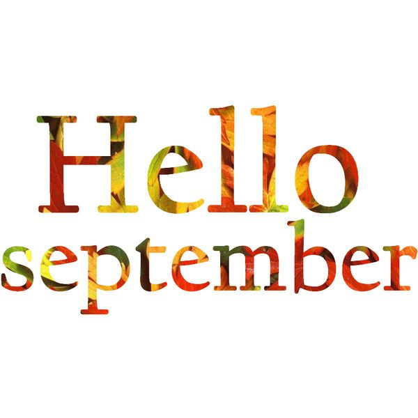 46 Images Tagged With Hello September