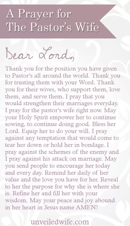 A Prayer For The Pastor's Wife --- I felt called to begin a series about the Church, the bride of Christ, His people. Unveiled Wife is dedicated to discussing topics on marriage. The ultimate marriage there will ever be is the incredible uniting of Christ [...]… Read More Here http://unveiledwife.com/a-prayer-for-the-pastors-wife/ #marriage #love