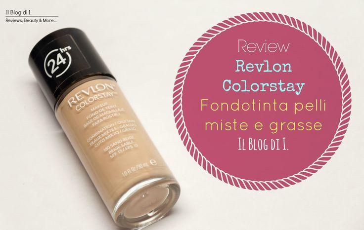 #Review - Fondotinta #Revlon #Colorstay #Combination/OilySkin | Il Blog di I.