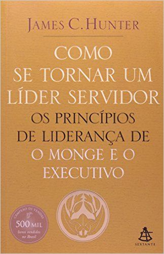 Como Se Tornar Um Líder Servidor - 9788575422106 - Livros na Amazon Brasil