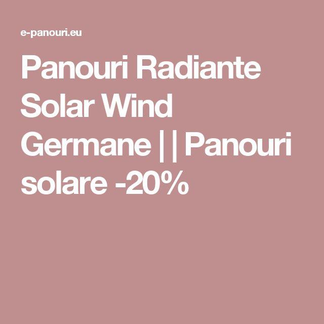 Panouri Radiante Solar Wind Germane | | Panouri solare -20%