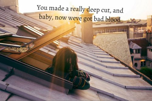 Bad Blood by Taylor Swift
