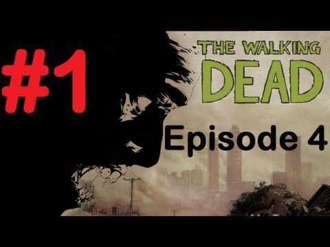 The Walking Dead Episode 4 Part 1 Walkthrough Let's Play Gameplay Around The Corner PC/XBOX 360/PS3