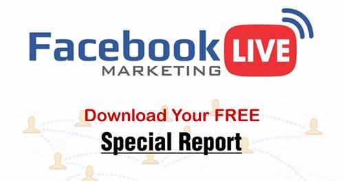 Free Report: Facebook Live Marketing